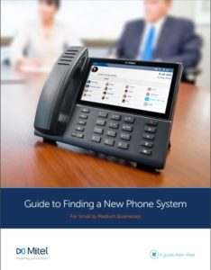 Mitel Guide to Finding a New Phone System