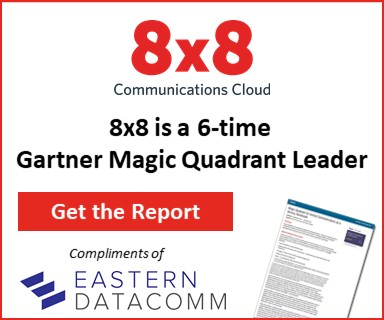 8x8 Magic Quadrant Report | Eastern DataCoomm