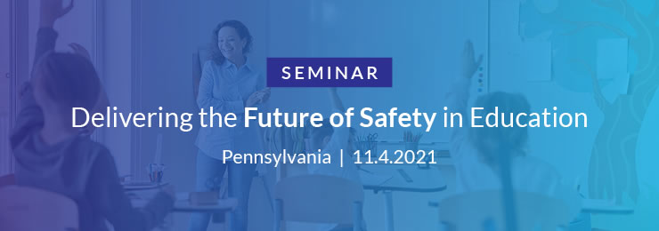 Delivering the future of safety in education-seminar